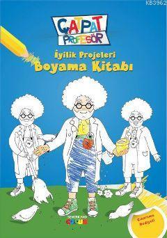 İyilik Projeleri Boyama Kitabı; Çat Pat Profesör