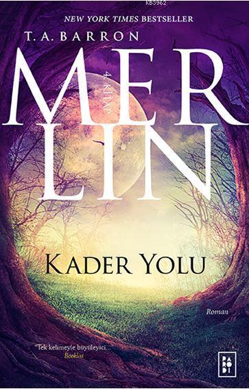 Merlin - Kader Yolu (4.Kitap)