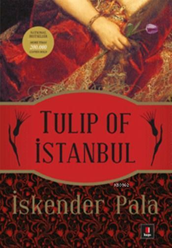 Tulip of İstanbul