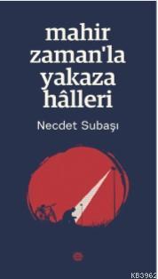 Mahir Zaman'la Yakaza Hâlleri