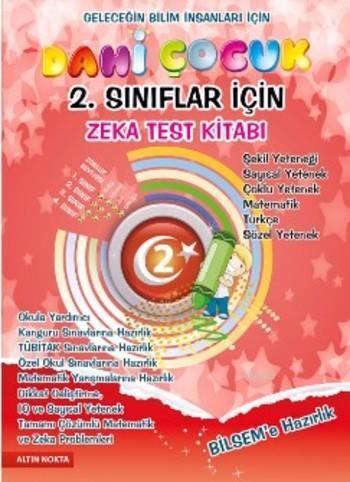 Dahi Çocuk - 1 (2. 3. Sınıflar İçin); Bilsem Matematik ve Zeka Test Kitabı