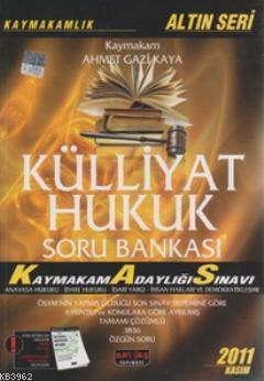 Külliyat Hukuk Soru Bankası; Kaymakam Adaylığı Sınavı