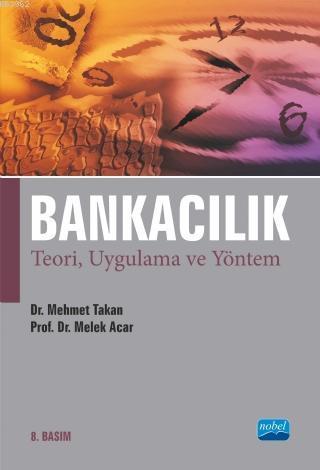 Bankacılık; Teori, Uygulama ve Yöntem