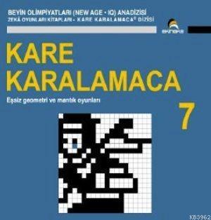 Kare Karalamaca 7; Eşsiz Geometri ve Mantık Oyunları