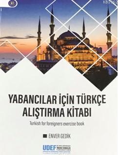 Yabancılar için Türkçe Alıştırma Kitabı
