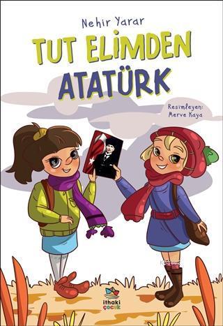 Tut Elimden Atatürk