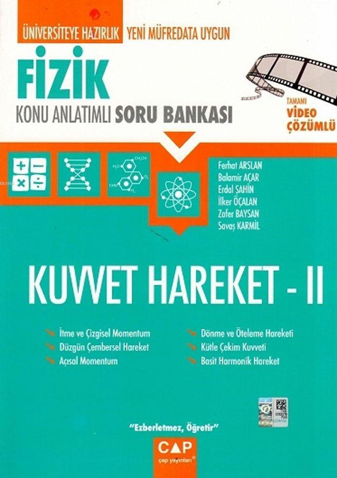 Çap Yayınları Üniversiteye Hazırlık Fizik Kuvvet ve Hareket 2 Konu Anlatımlı Soru Bankası Çap