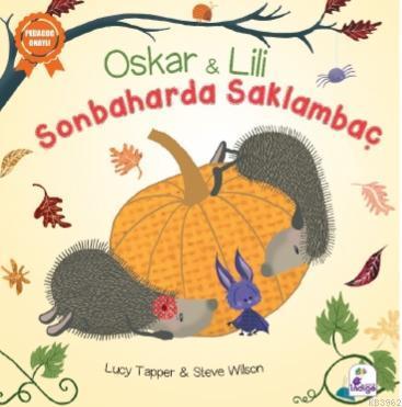 Sonbaharda Saklambaç; Oskar ve Lili