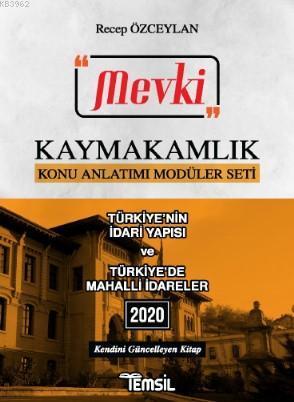Mevki Türkiye'nin İdari Yapısı Türkiye'de Mahalli İdareler; Kaymakamlık Konu Anlatımı Modüller Seti