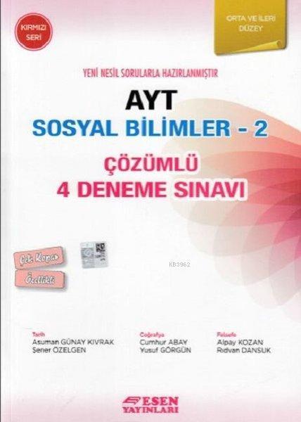 AYT Sosyal Bilimler 2-Çözümlü 4 Deneme Sınavı-Orta ve İleri Düzey