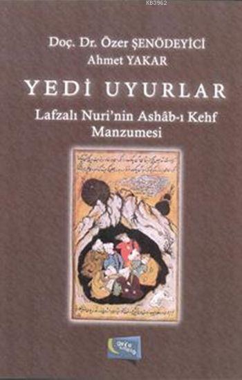 Yedi Uyurlar; Lafzalı Nuri'nin Ashâb-ı Kehf Manzumesi