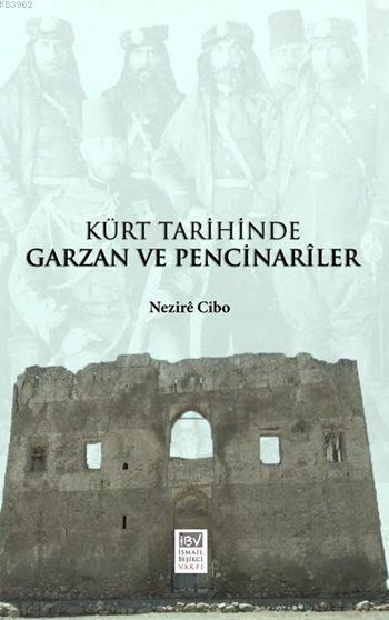 Kürt Tarihinde Garzan ve Pencinarîler