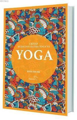 Yoga 2. Kitap; Buda'dan Hatha Yoga'ya