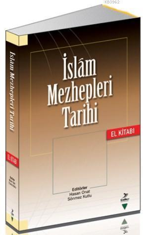 İslam Mezhepleri Tarihi El Kitabı