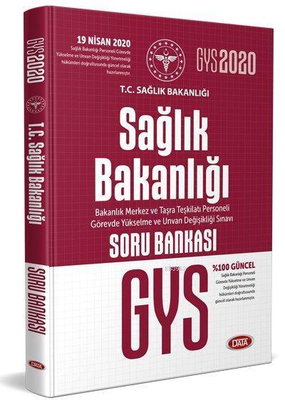 Data Yayınları 2020 GYS Sağlık Bakanlığı ve Bağlı Kuruluşları Görevde Yükselme Sınavı Soru Bankası