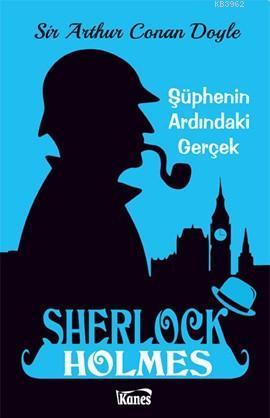 Sherlock Holmes; Şüphenin Ardındaki Gerçek