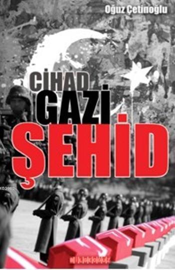 Cihad-Gazi-Şehid