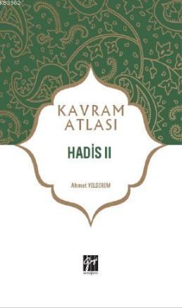 Hadis II; Kavram Atlası
