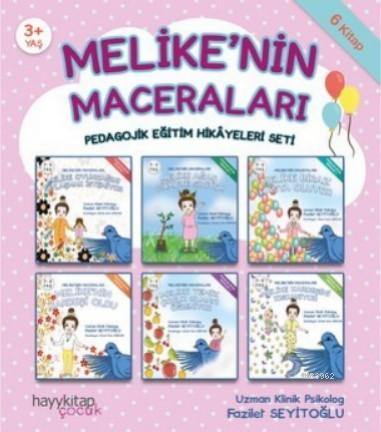 Melike'nin Maceraları 6'lı Pedagojik Eğitim Hikâyeleri Seti