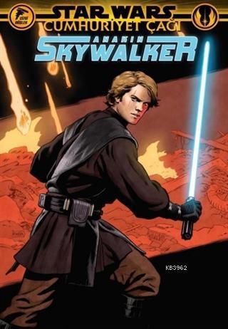 Star Wars: Cumhuriyet Çağı - Anakin Skywalker