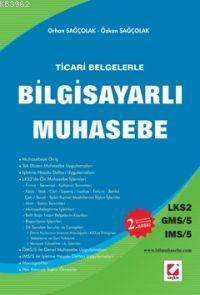 Ticari Belgelerle Bilgisayarlı Muhasebe; Lks2 / Gms-5 / Ims-5