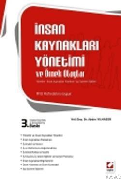 İnsan Kaynakları Yönetimi ve Örnek Olaylar; Yönetim  İnsan Kaynakları Yönetimi  İşçi İşveren ilişkileri