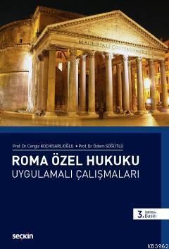 Roma Özel Hukuku Uygulamalı Çalışmaları