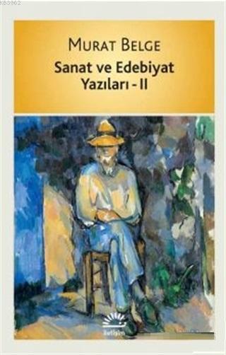 Sanat ve Edebiyat Yazıları 2