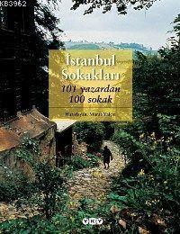 İstanbul Sokakları; 101 Yazardan 100 Sokak