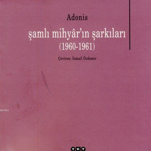 Şamlı Mihyar'ın Şarkıları (1960-1961)