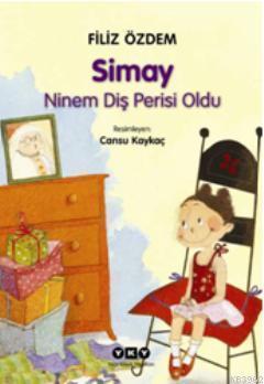 Simay  Ninem Diş Perisi Oldu