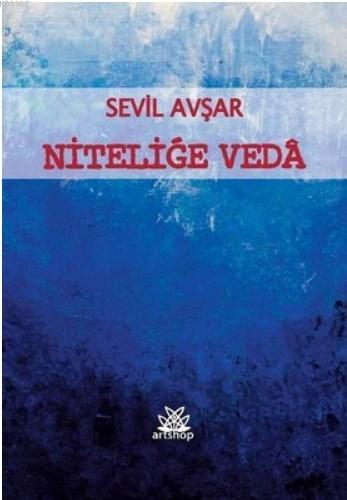 Niteliğe Veda