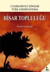 Cumhuriyet Dönemi Türk Edebiyatında| Hisar Topluluğu