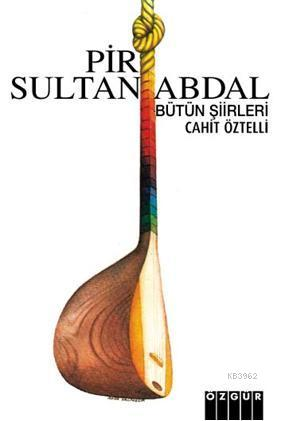 Pir Sultan Abdal; Bütün Şiirleri