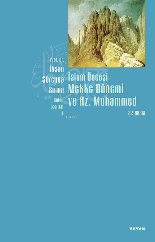 İslam Öncesi Mekke ve Hz. Muhammed