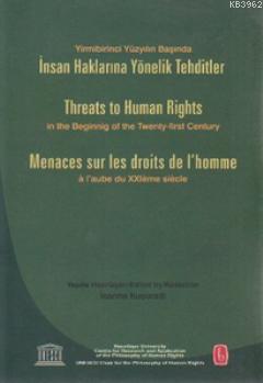 İnsan Haklarına Yönelik Tehditler; Threats to Human Rights