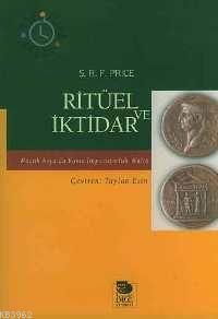 Ritüel ve İktidar; Küçük Asya'da Roma İmparatorluk Kültür