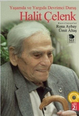 Yaşamda ve Yargıda Devrimci Duruş Halit Çelenk -DVD Armağanlı-