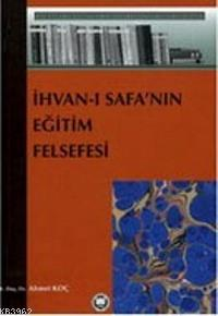 İhvanı Safanın Eğitim Felsefesi