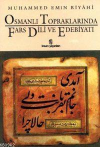 Osmanlı Topraklarında Fars Dili ve Edebiyatı