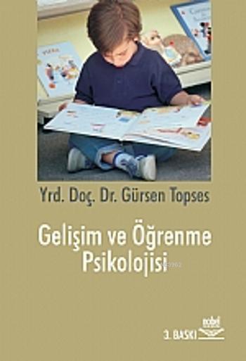 Gelişim ve Öğrenme Psikolojisi Eğitim Psikolojisi