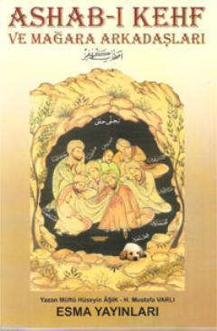 Ashab-ı Kehf; ve Mağara Arkadaşları