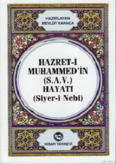 Hazret-i Muhammed'in (S.A.V) Hayatı (Cep Boy) (Siyer-i Nebi)