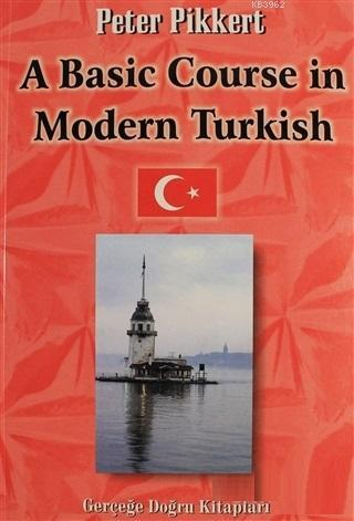 A Basic Course in Modern Turkish
