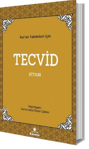 Kur'an Talebeleri İçin Tecvid Kitabı