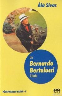Bir Bernardo Bertolucci Kitabı