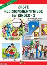 Erste Relıgıonskenntnısse Für Kınder 2 (Çocuklara İlk Dini Bilgiler 2 )