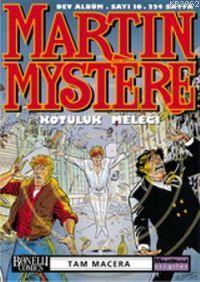 Martin Mystere 10; Kötülük Meleği, Dev Albüm Tam Macera