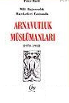 Milli Bağımsızlık Hareketi Esnasında Arnavutluk Müslümanları
