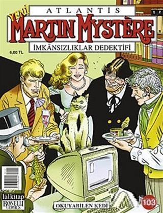 Atlantis Yeni Martin Mystere Yeni Seri Sayı: 103 Okuyabilen Kedi